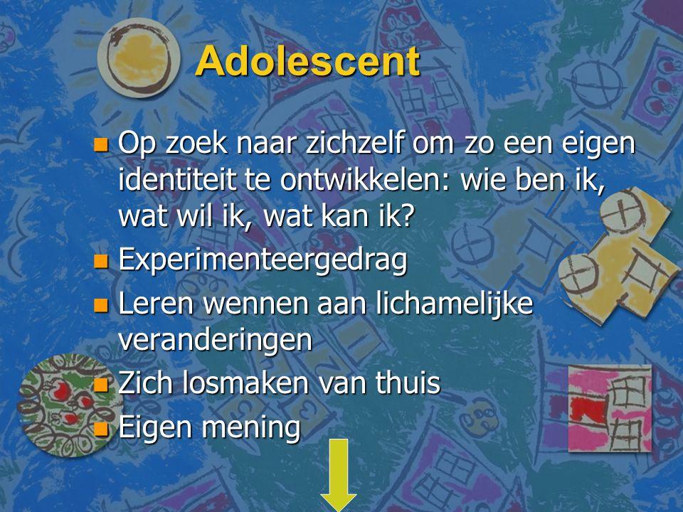 Adolescent Op zoek naar zichzelf om zo een eigen identiteit te ontwikkelen: wie ben ik, wat wil ik, wat kan ik