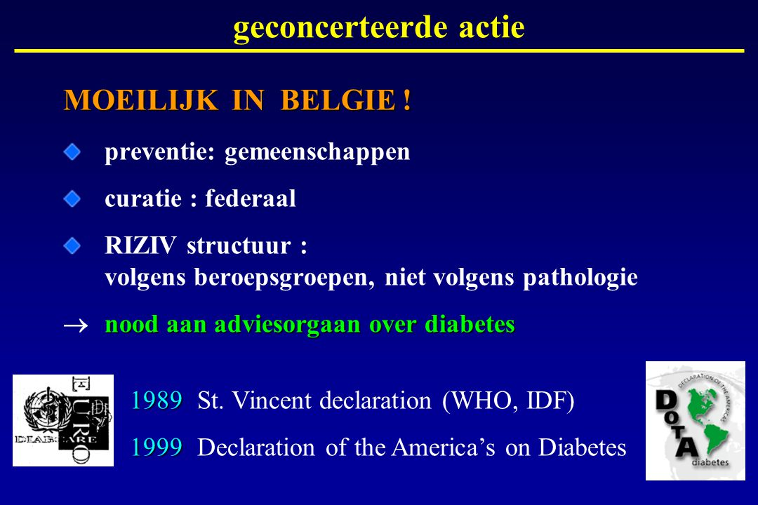geconcerteerde actie MOEILIJK IN BELGIE ! preventie: gemeenschappen