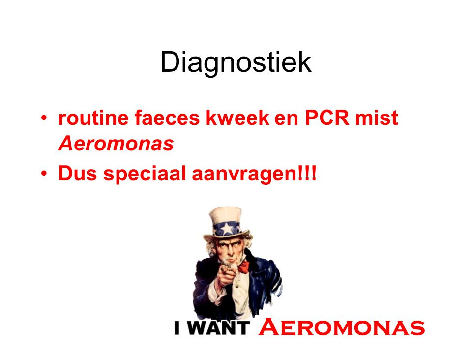 Diagnostiek Aeromonas routine faeces kweek en PCR mist Aeromonas