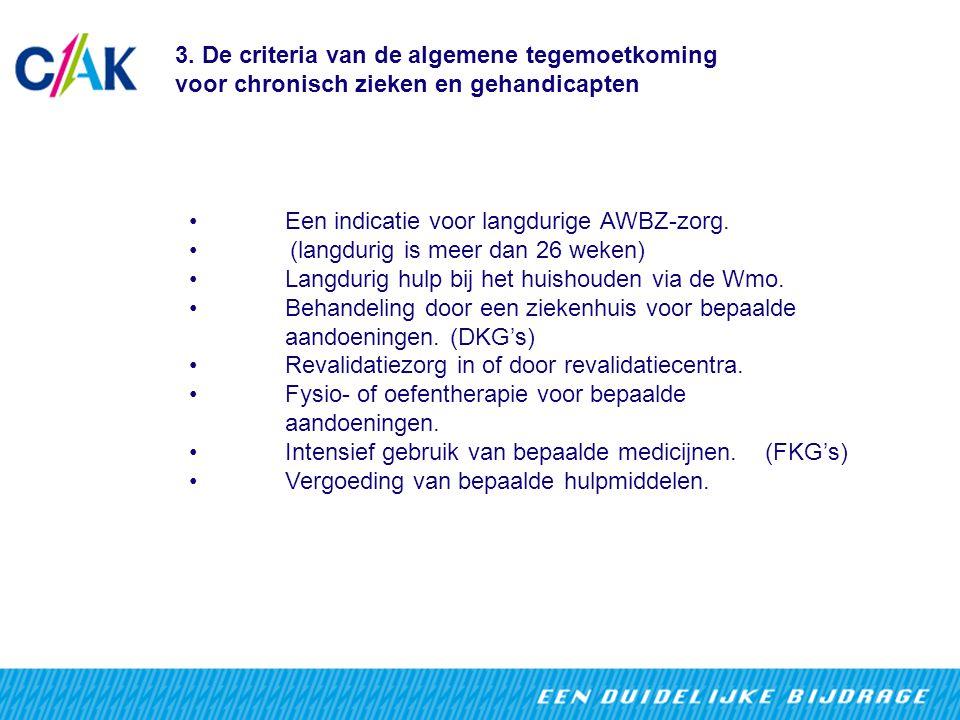 3. De criteria van de algemene tegemoetkoming