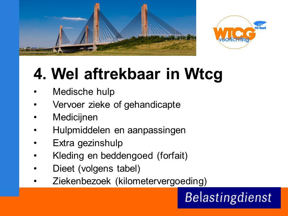 4. Wel aftrekbaar in Wtcg Medische hulp Vervoer zieke of gehandicapte
