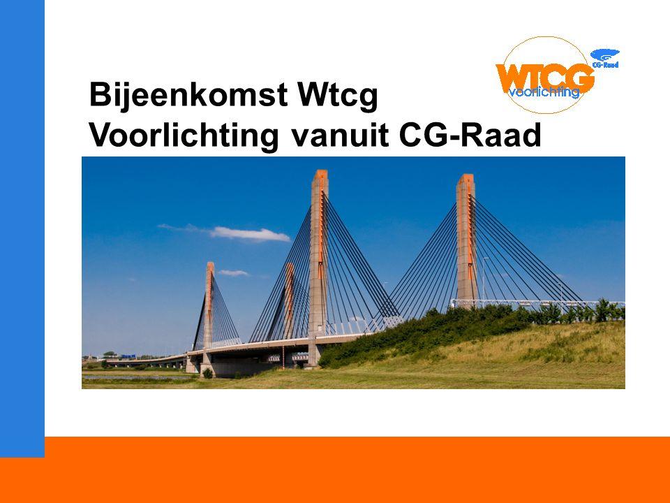 Bijeenkomst Wtcg Voorlichting vanuit CG-Raad Welkom