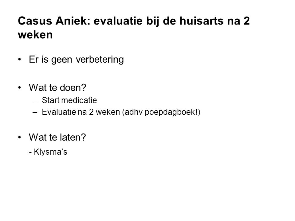 Casus Aniek: evaluatie bij de huisarts na 2 weken