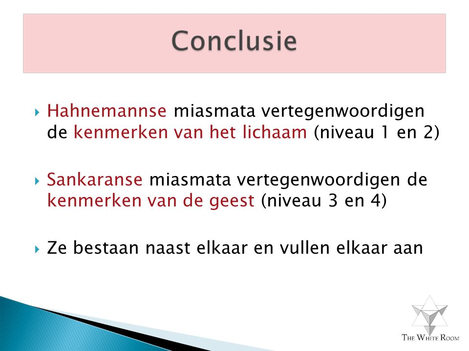 Hahnemannse miasmata vertegenwoordigen de kenmerken van het lichaam (niveau 1 en 2)