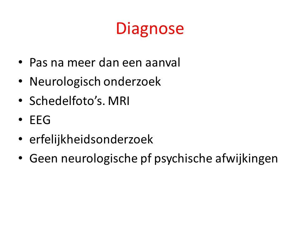 Diagnose Pas na meer dan een aanval Neurologisch onderzoek