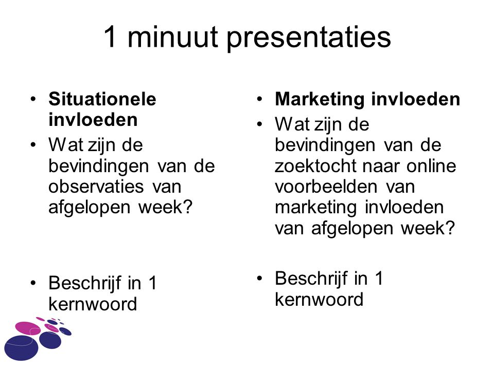 1 minuut presentaties Situationele invloeden
