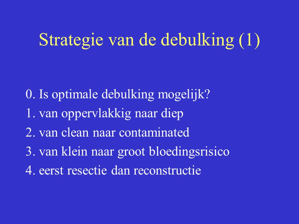 Strategie van de debulking (1)