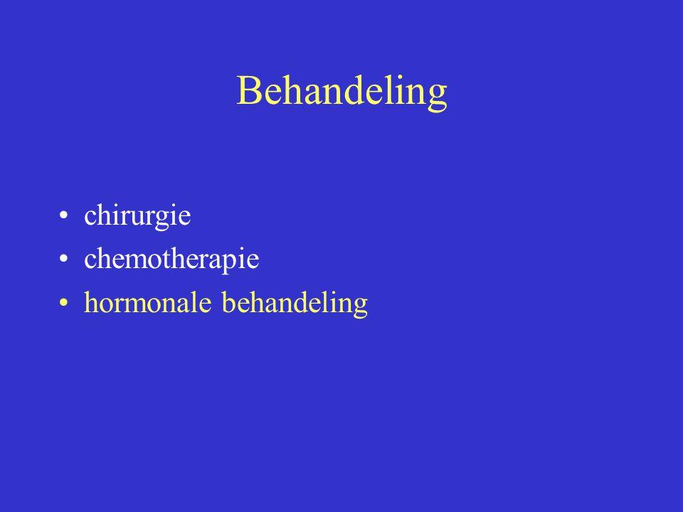 Behandeling chirurgie chemotherapie hormonale behandeling