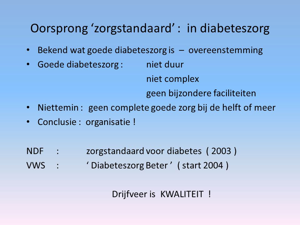 Oorsprong 'zorgstandaard' : in diabeteszorg