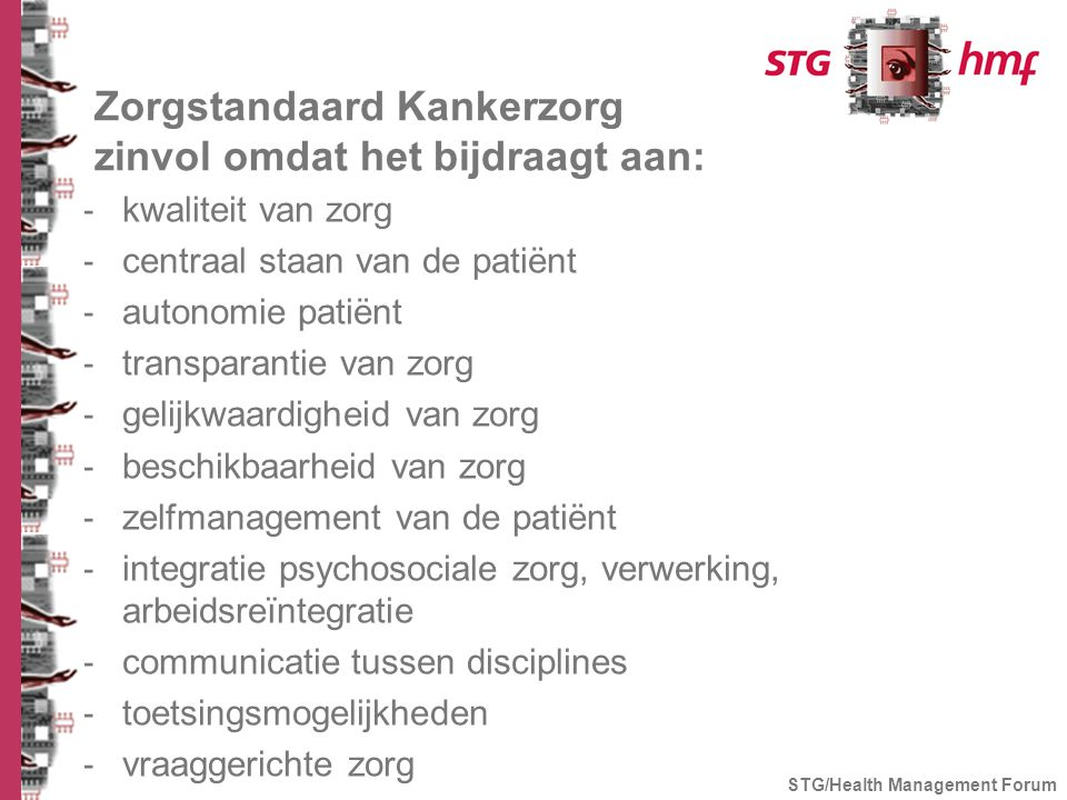Zorgstandaard Kankerzorg zinvol omdat het bijdraagt aan: