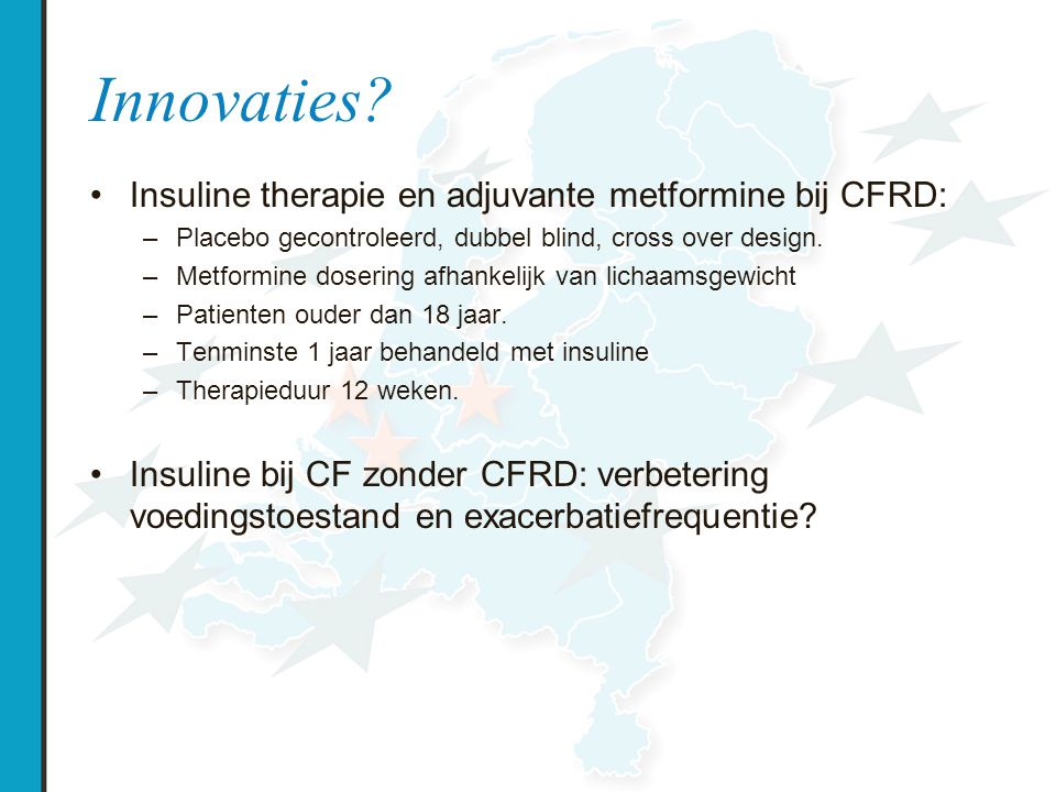 Innovaties Insuline therapie en adjuvante metformine bij CFRD: