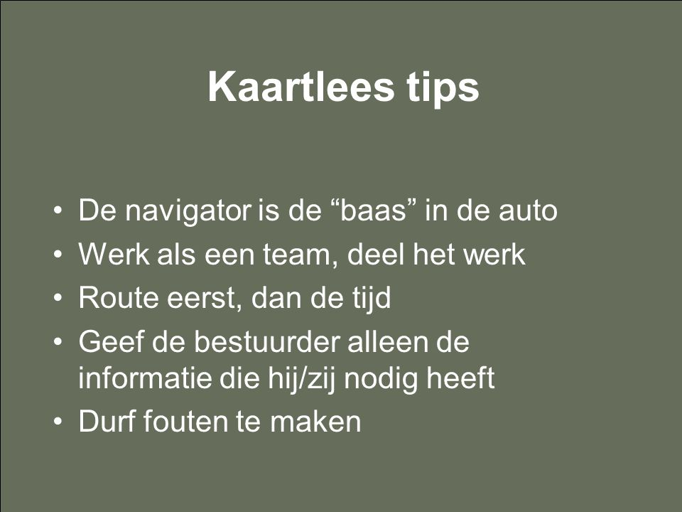 Kaartlees tips De navigator is de baas in de auto