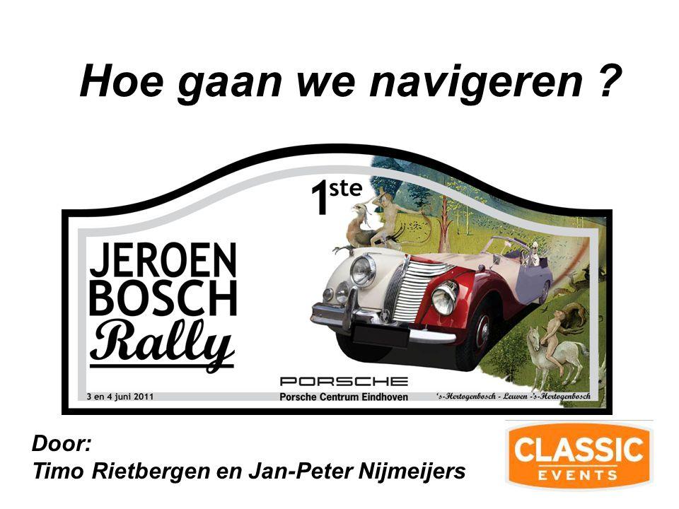 Hoe gaan we navigeren Door: Timo Rietbergen en Jan-Peter Nijmeijers