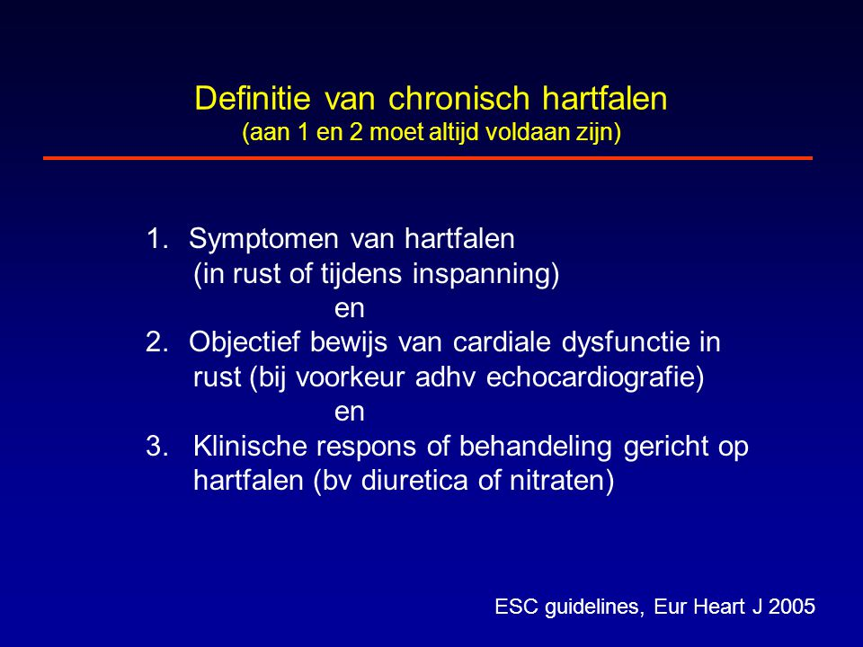 Definitie van chronisch hartfalen (aan 1 en 2 moet altijd voldaan zijn)