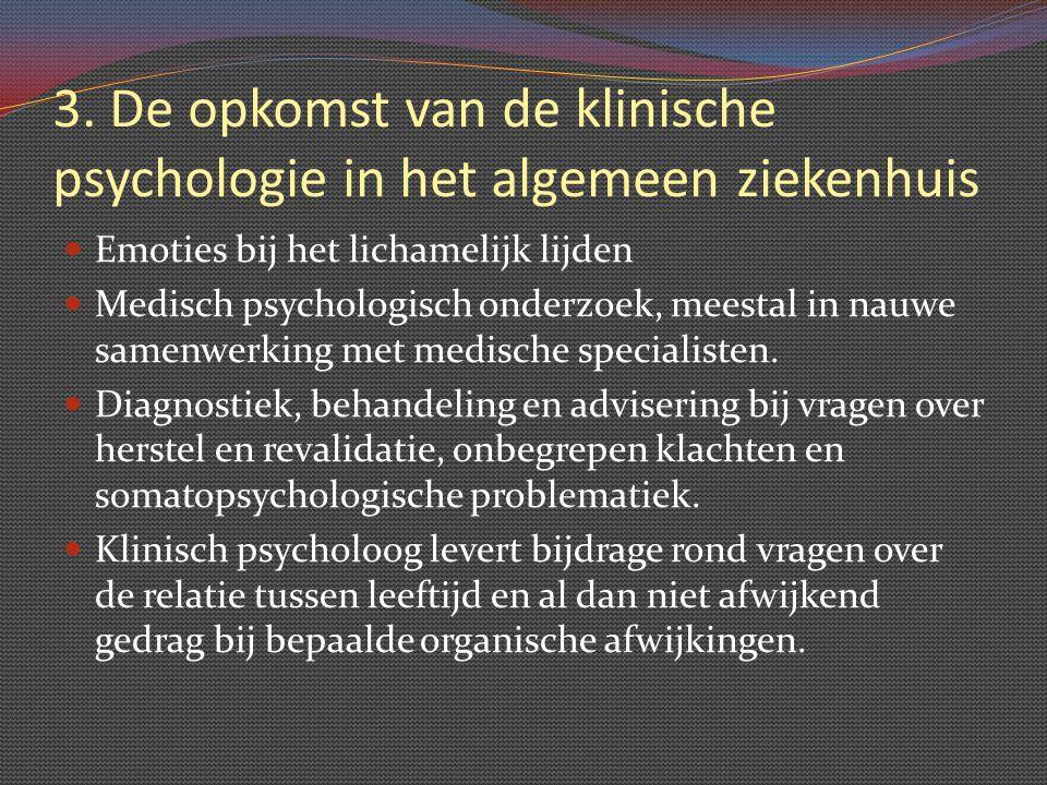 3. De opkomst van de klinische psychologie in het algemeen ziekenhuis