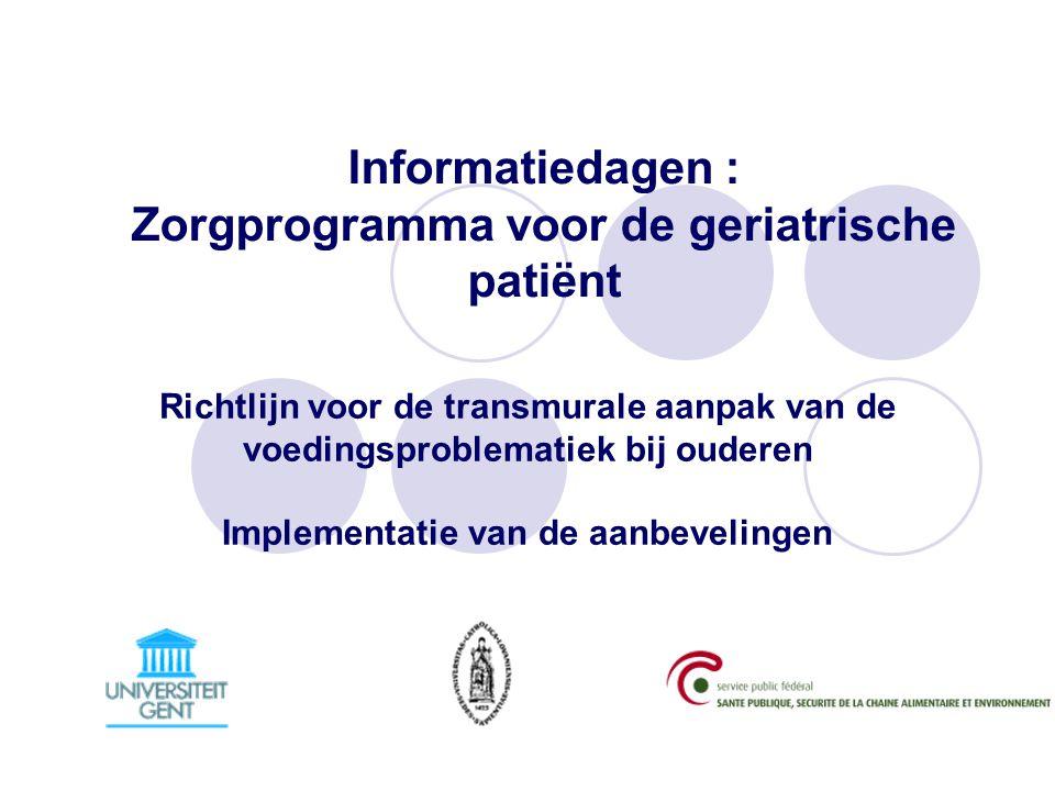 Informatiedagen : Zorgprogramma voor de geriatrische patiënt