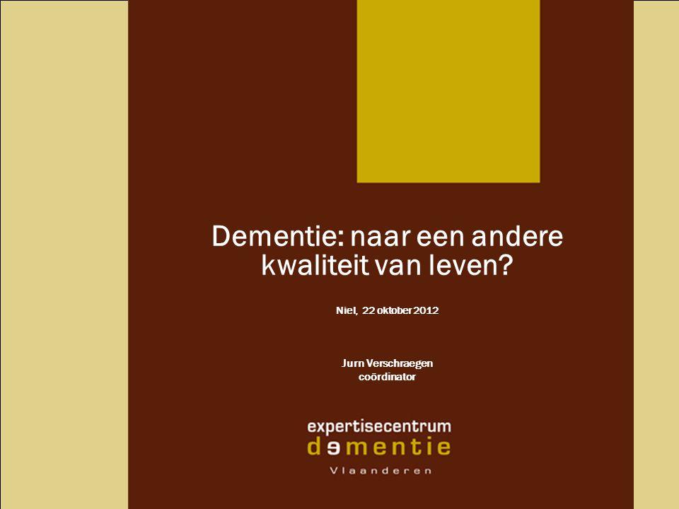 Dementie: naar een andere kwaliteit van leven