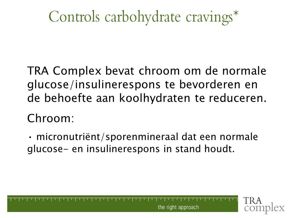 TRA Complex bevat chroom om de normale glucose/insulinerespons te bevorderen en de behoefte aan koolhydraten te reduceren.