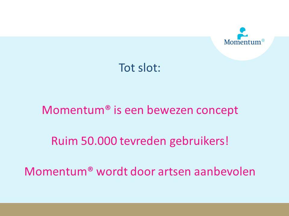 Momentum® is een bewezen concept Ruim 50.000 tevreden gebruikers!