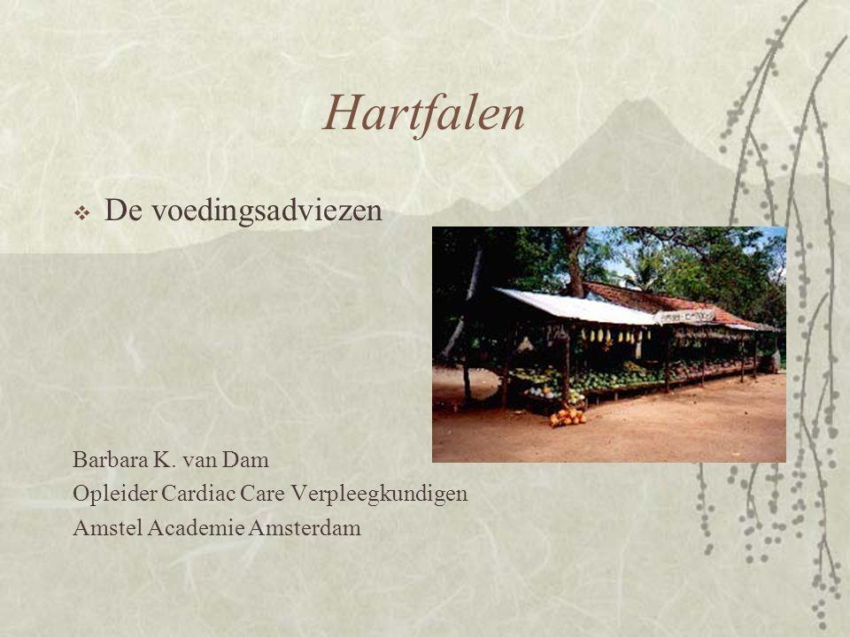 Hartfalen De voedingsadviezen Barbara K. van Dam