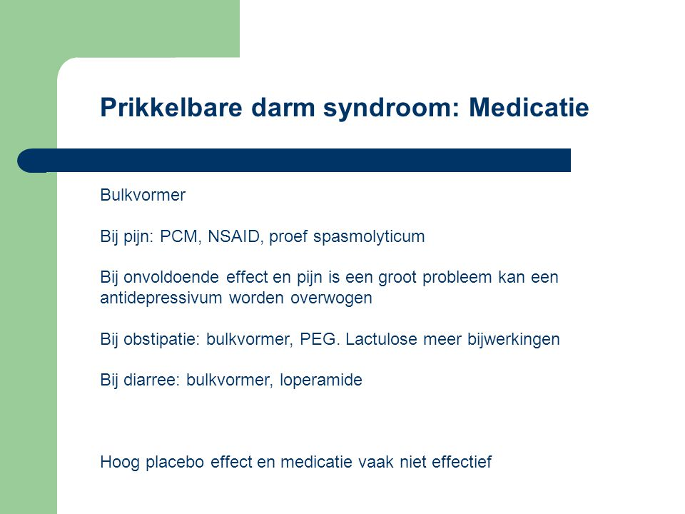 Prikkelbare darm syndroom: Medicatie