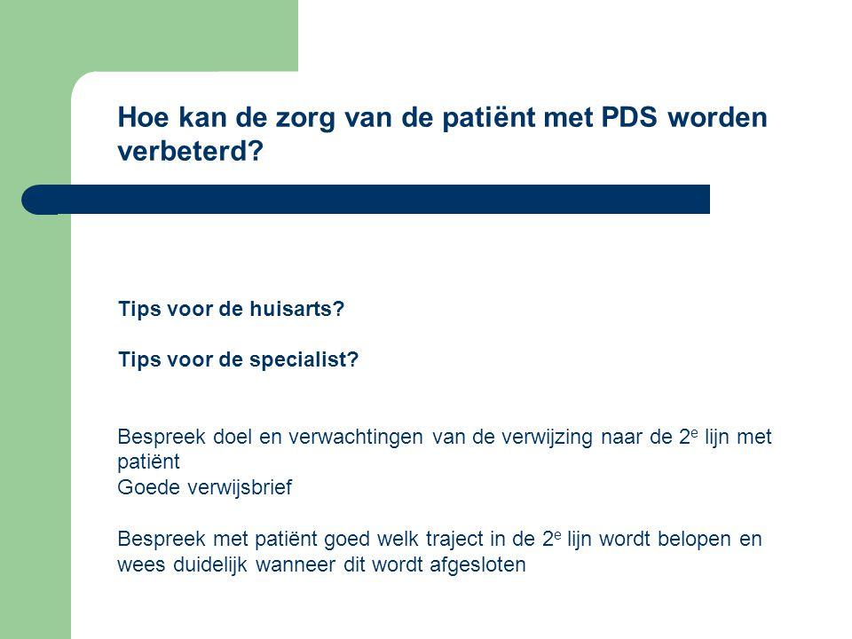 Hoe kan de zorg van de patiënt met PDS worden verbeterd
