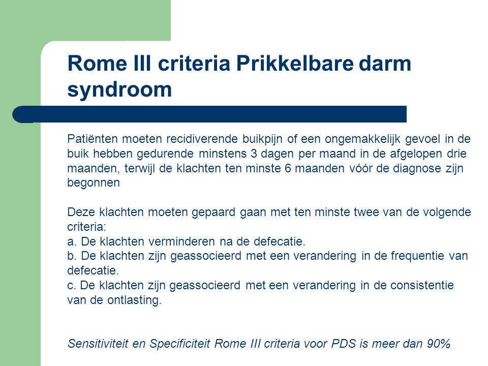 Rome III criteria Prikkelbare darm syndroom