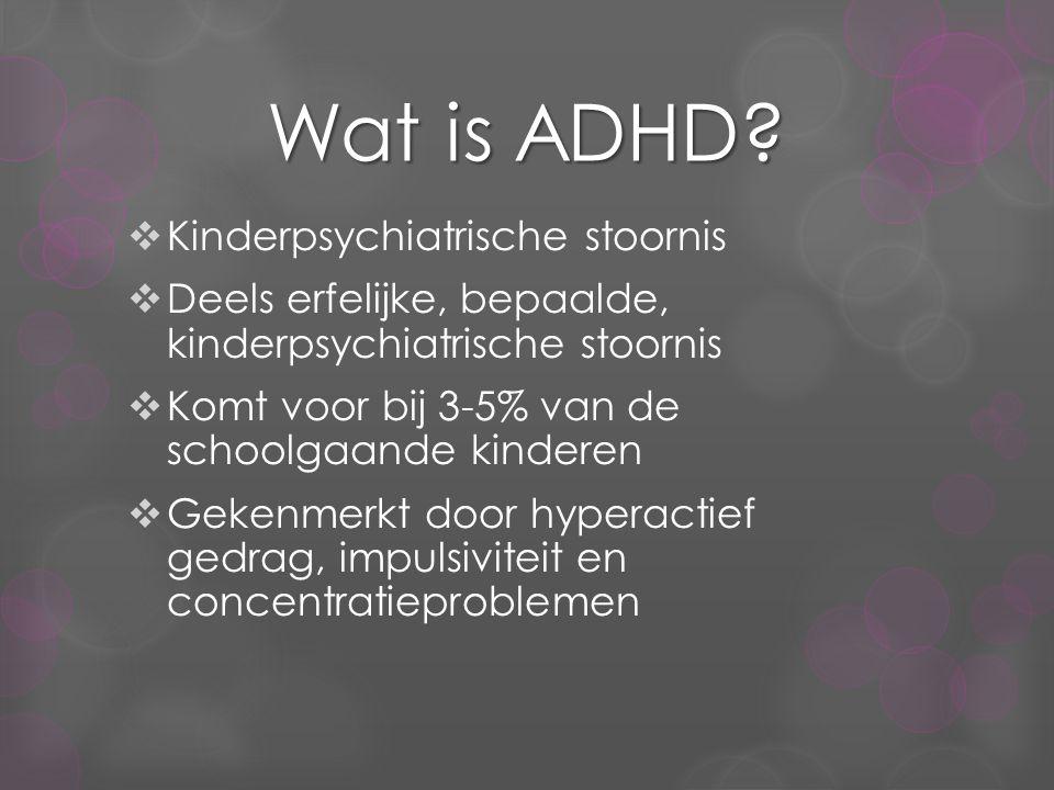 Wat is ADHD Kinderpsychiatrische stoornis