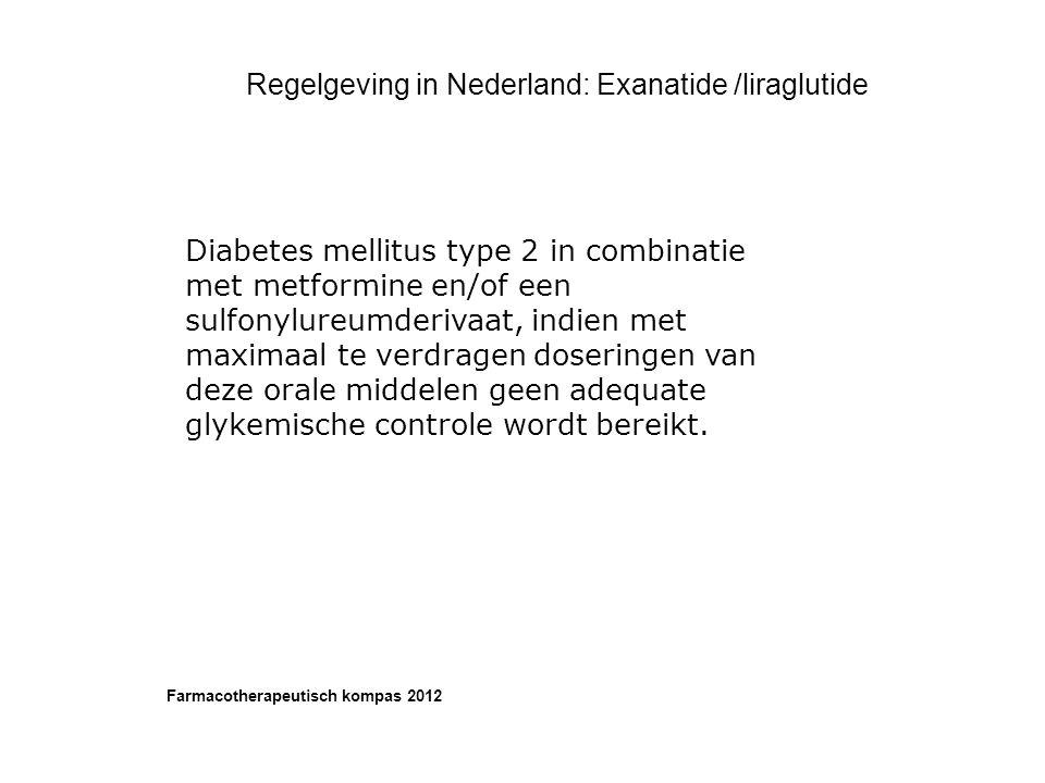 Regelgeving in Nederland: Exanatide /liraglutide