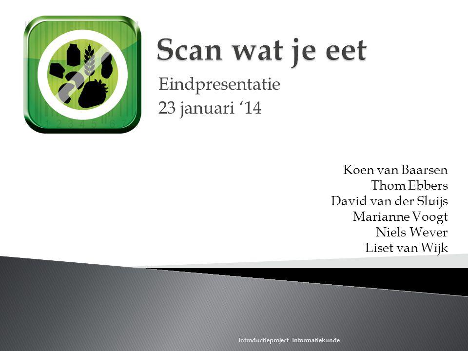 Scan wat je eet Eindpresentatie 23 januari '14