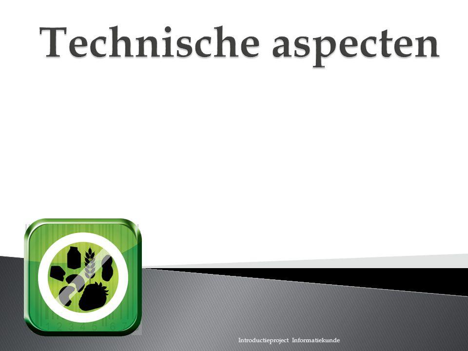 Scan wat je eet Technische aspecten Introductieproject Informatiekunde