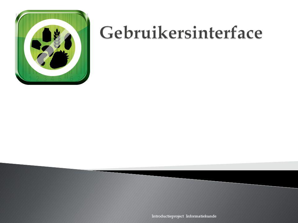 Scan wat je eet Gebruikersinterface Introductieproject Informatiekunde