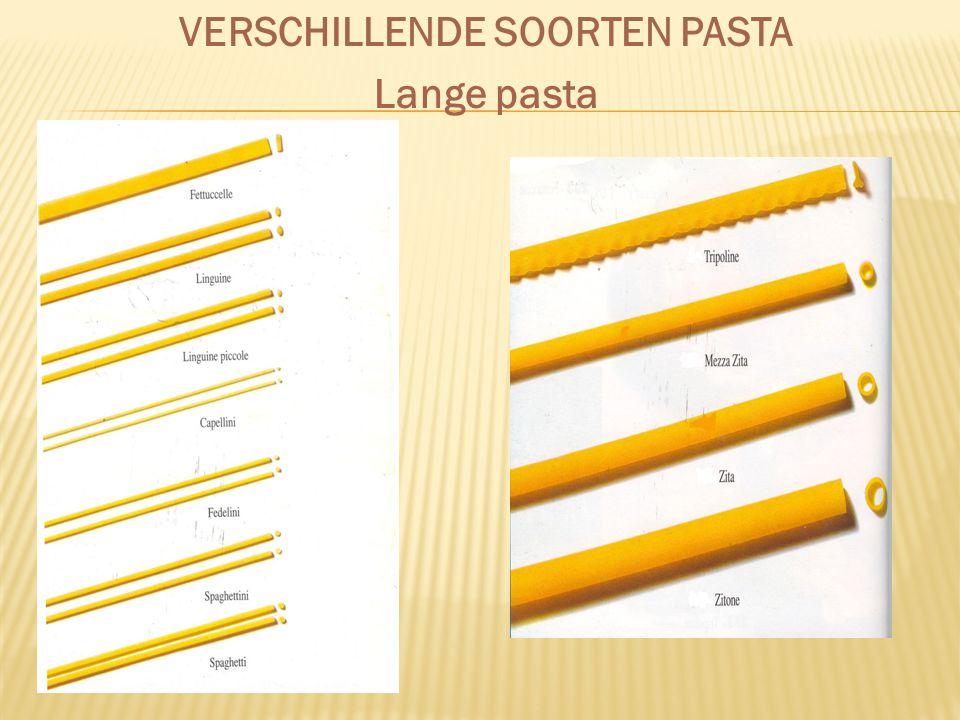 VERSCHILLENDE SOORTEN PASTA Lange pasta