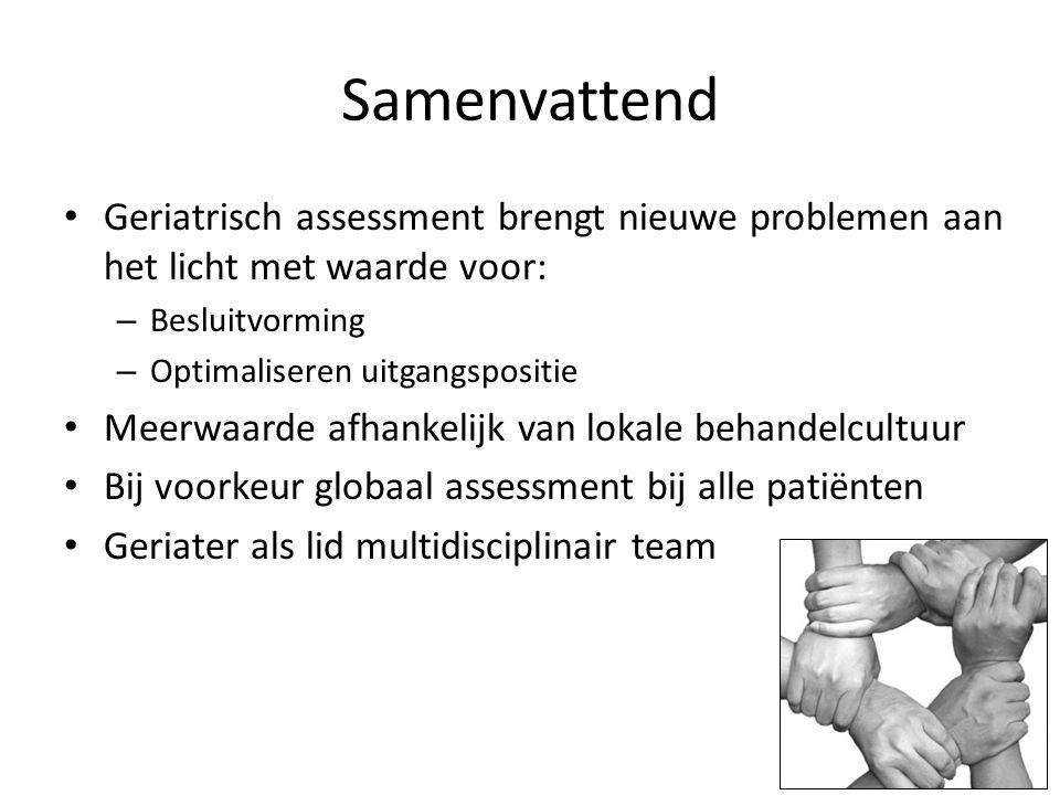 Samenvattend Geriatrisch assessment brengt nieuwe problemen aan het licht met waarde voor: Besluitvorming.