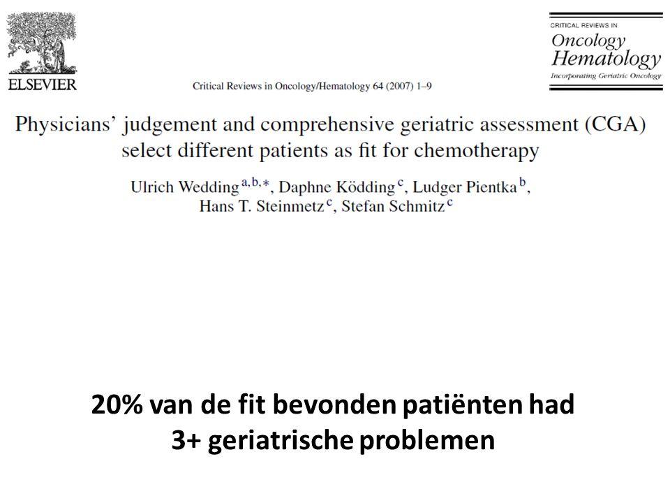 20% van de fit bevonden patiënten had 3+ geriatrische problemen