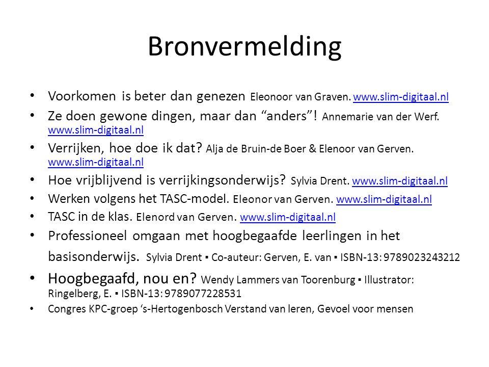 Bronvermelding Voorkomen is beter dan genezen Eleonoor van Graven. www.slim-digitaal.nl.