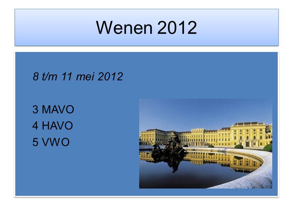 Wenen 2012 8 t/m 11 mei 2012 3 MAVO 4 HAVO 5 VWO