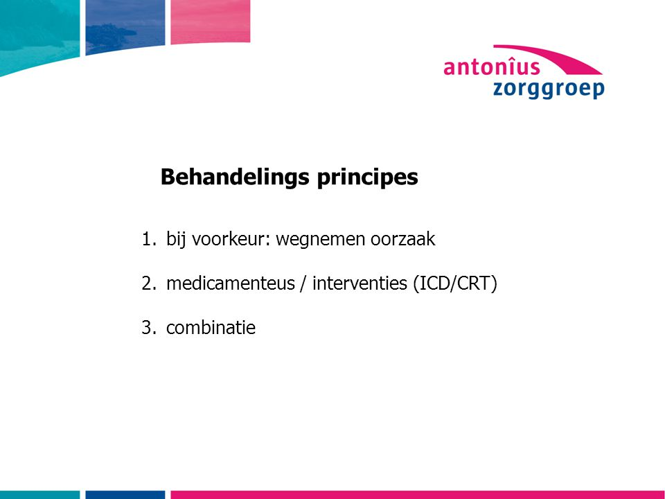 Behandelings principes