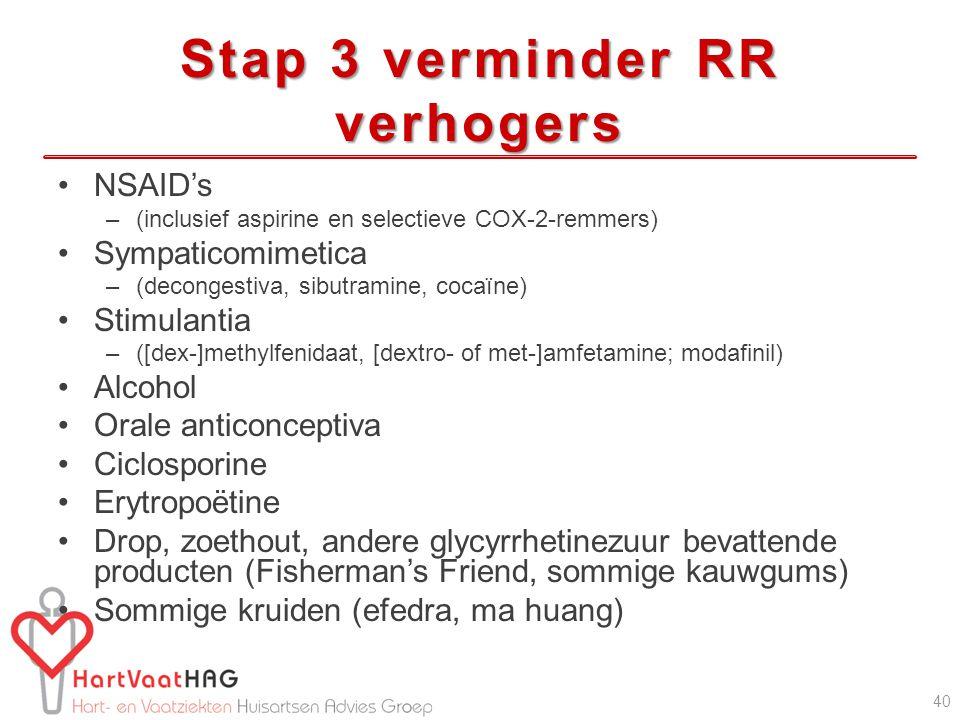 Stap 3 verminder RR verhogers
