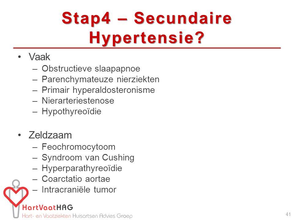 Stap4 – Secundaire Hypertensie
