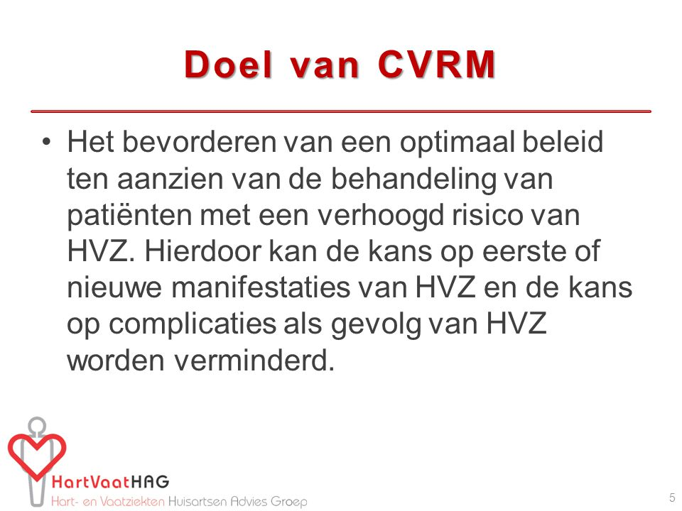 Doel van CVRM