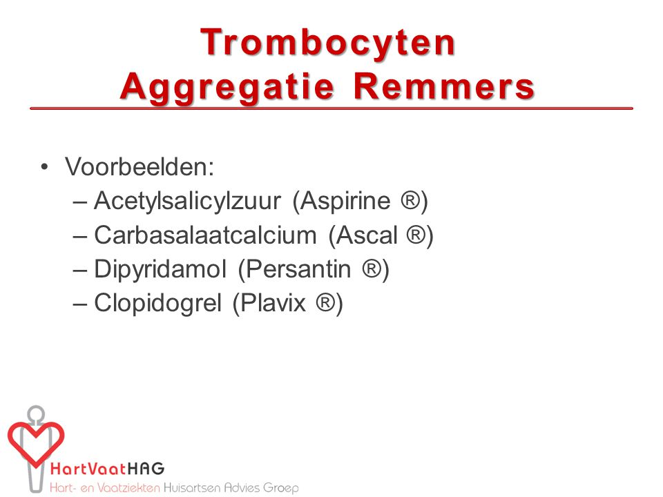 Trombocyten Aggregatie Remmers