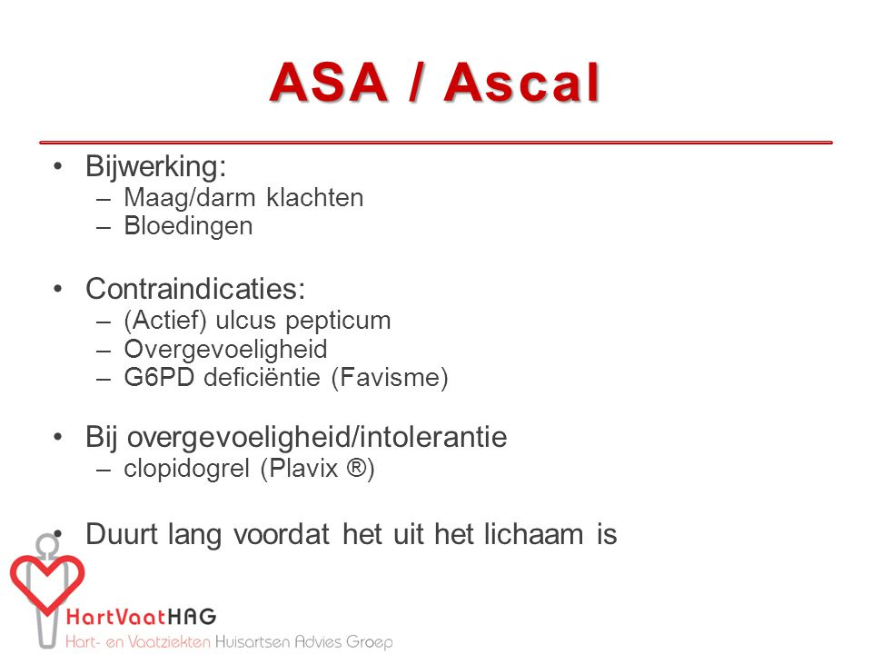 ASA / Ascal Bijwerking: Contraindicaties: