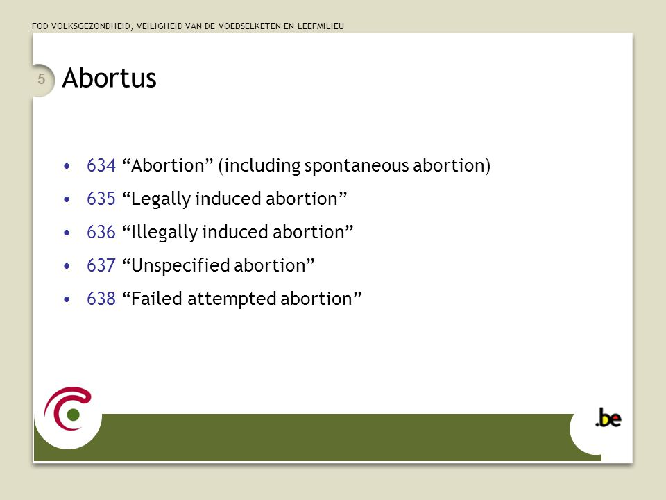 Abortus 634 Abortion (including spontaneous abortion)