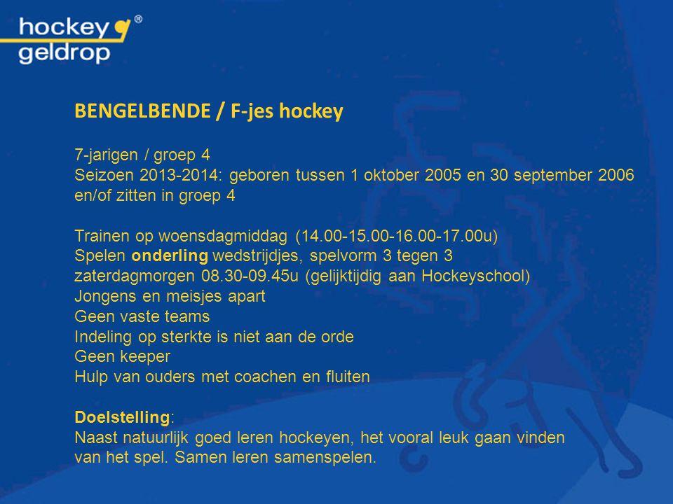 BENGELBENDE / F-jes hockey