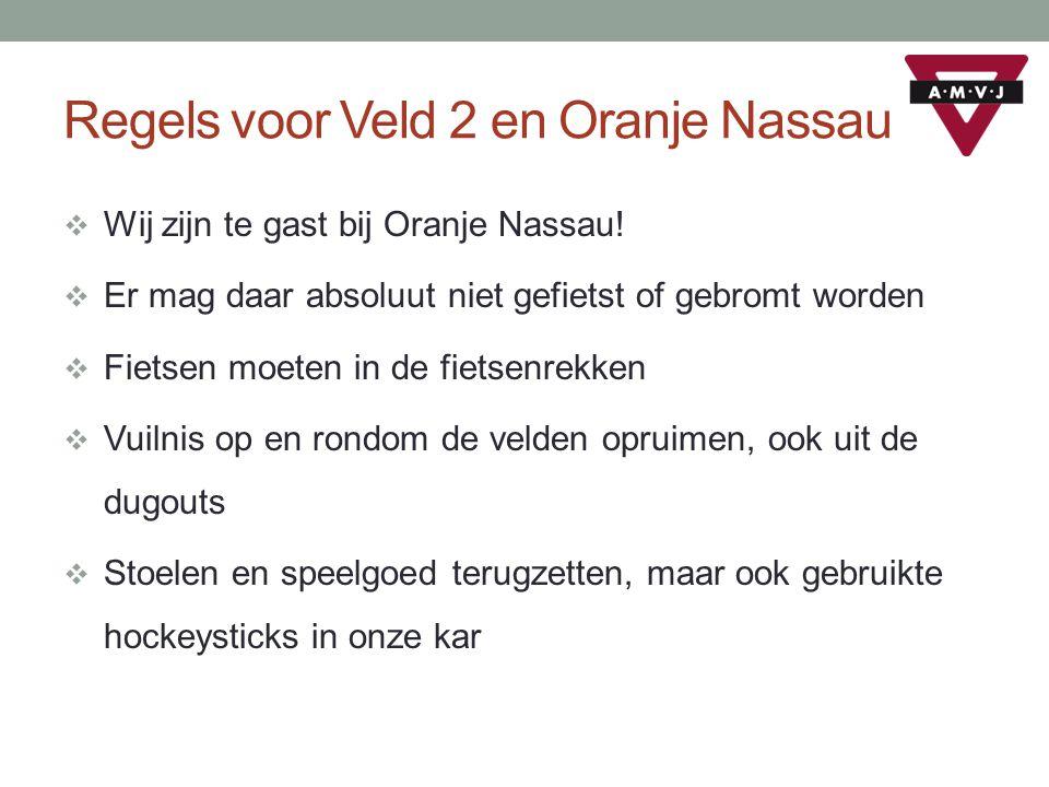 Regels voor Veld 2 en Oranje Nassau