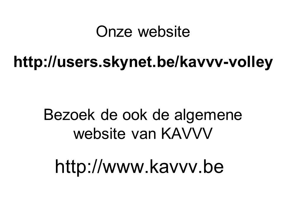 Bezoek de ook de algemene website van KAVVV