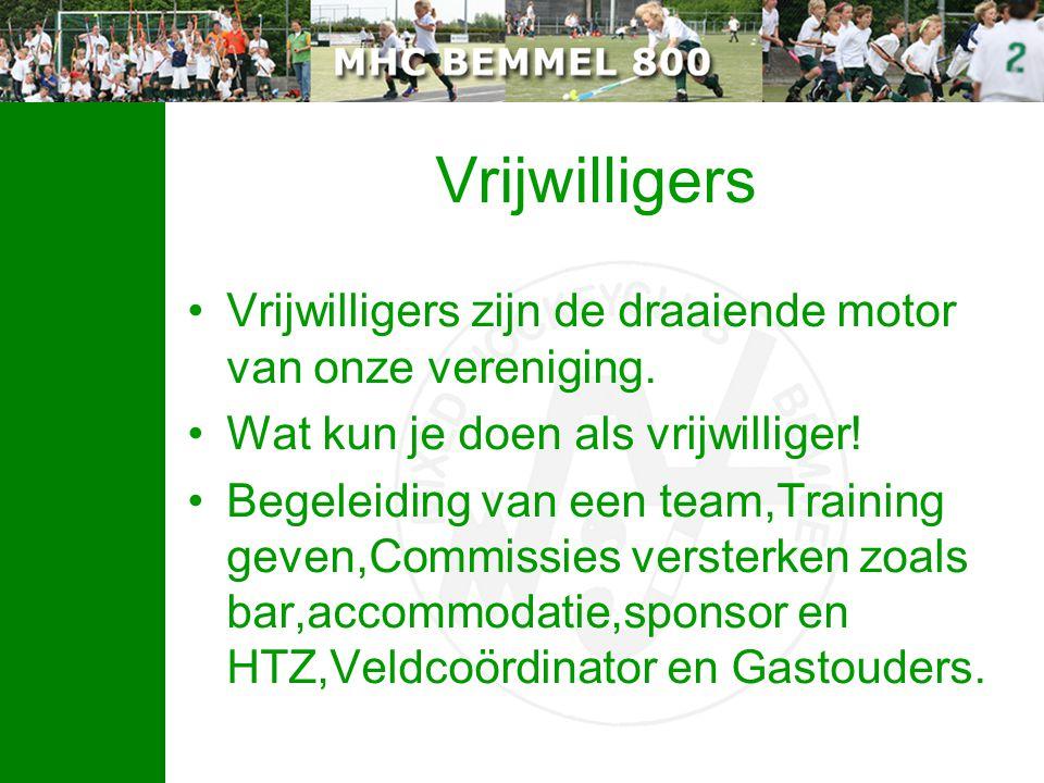 Vrijwilligers Vrijwilligers zijn de draaiende motor van onze vereniging. Wat kun je doen als vrijwilliger!