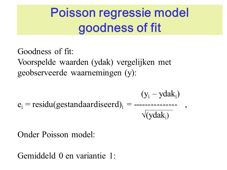 Poisson regressie model goodness of fit
