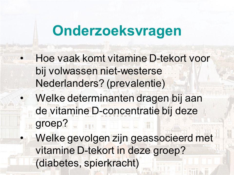 Onderzoeksvragen Hoe vaak komt vitamine D-tekort voor bij volwassen niet-westerse Nederlanders (prevalentie)